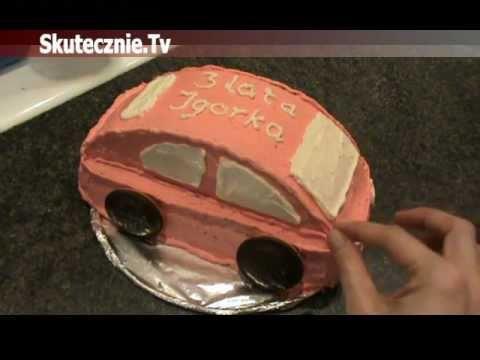 Jak Zrobić Tort/ciasto W Kształcie Samochodu :: Skutecznie.Tv