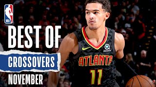 NBA's Best Crossovers | November |  2019-20 NBA Season