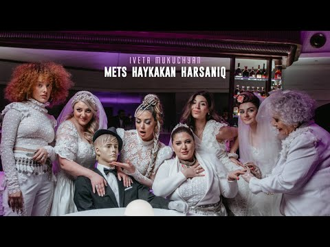 Download Lagu Iveta Mukuchyan - Mets Haykakan Harsaniq.mp3