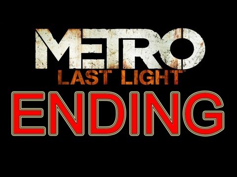 Metro Last Light Ending All Endings Good Ending + Bad Ending part 37