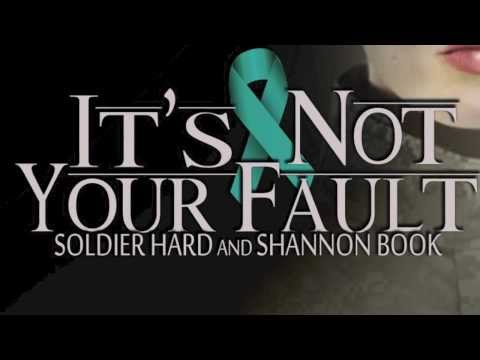 It's Not Your Fault (Lyrics) by Soldier Hard & Shannon Book - MST Military Sexual Trauma