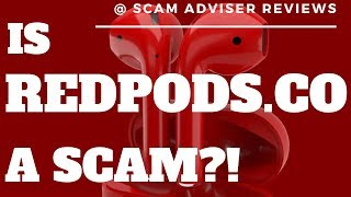REDPODS CO SCAM REVIEWS