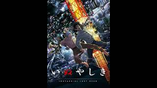 Inuyashiki Opening?FULL?~ My Hero - MAN WITH A MISSION