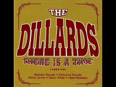 Dillards - There Is A Time