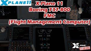 X-Plane 11 - B737-800 - FMC - Flight Management Computer