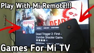 Games For Mi TV Which You Can Play With Mi Remote | Best Games for Mi TV Supports Mi TV Remote