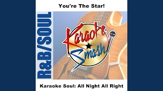 All Night All Right (Karaoke-Version) As Made Famous By: Peter Andre