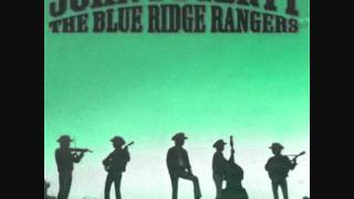 BLUE RIDGE RANGERS -  Somewhere Listining (For My Name) - john fogerty