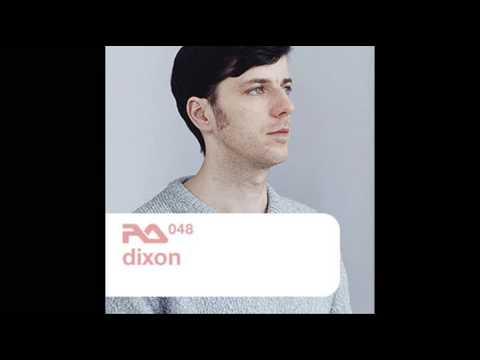 Dixon - Resident Advisor Podcast 48