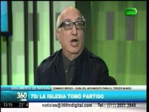 360 TV- 7D: La iglesia tomó partido