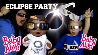 BABY ALIVE has a ECLIPSE PARTY! #Eclipse2017 | The Lilly and Mommy Show. The TOYTASTIC Sisters