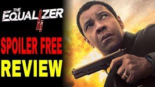 Equalizer 2 Movie Review (Spoiler Free)