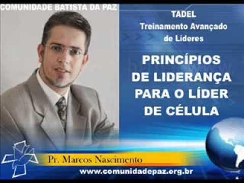 TADEL: PRINCIPIOS DE LIDERANÇA DO LÍDER DE CÉLULA