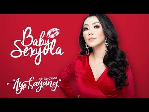 Baby Sexyola - Ayo Sayang (Official Radio Release)