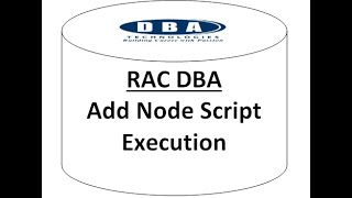ADD NODE - ORACLE RAC DBA