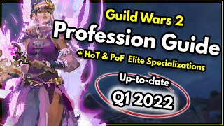 Guild Wars 2 - What profession (Class) should I play? [2018] & Every Elite Specialization Explained!
