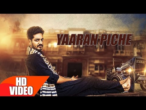 Yaaran Piche | Gurjazz | Jashan Nanarh | Latest Punjabi Video SOng 2016