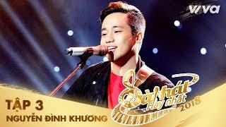 Hương À - Nguyễn Đình Khương | Tập 3 Sing My Song - Bài Hát Hay Nhất 2018