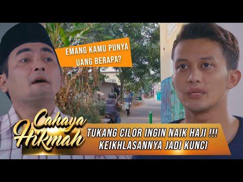 Download Keikhlasan Tukang Cilor Mendapat Berkah Naik Haji Dalam Mimpi - Cahaya Hikmah Part 1 24/10 Mp4 baru