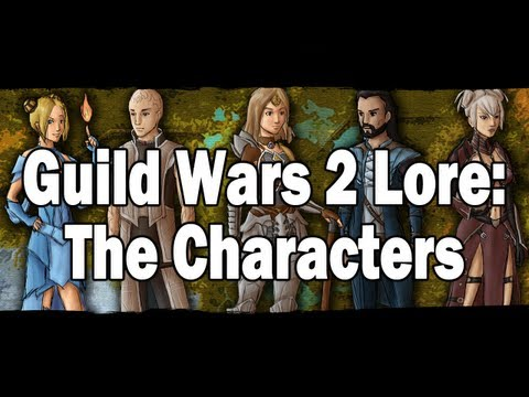 Guild Wars 2 Lore: The Characters