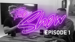 The Show Podcast : Episode 1 - Starting on YouTube...