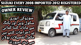 Suzuki Every Imported 2008 School Van full review   Expenses & Earning   Total monthly savings ?