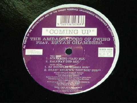 Ambassadors Of Swing - Coming Up (Grant Nelson's Dirt Box Dub) - (1995)