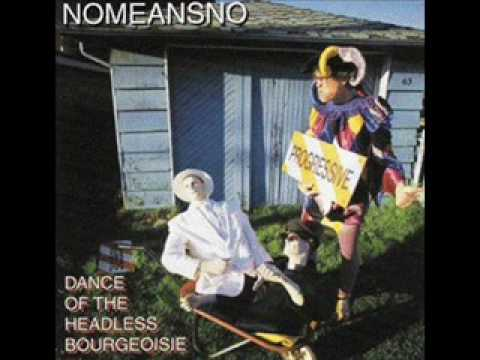 Nomeansno - Give Me The Push