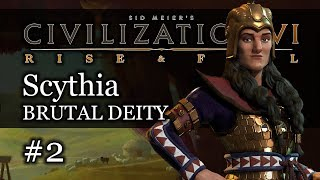 #2 Scythia Brutal Deity - Civ 6 Rise & Fall Gameplay, Let's Play Scythia!