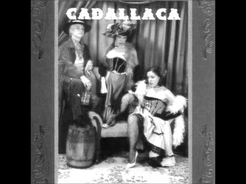 Cadallaca - Out West
