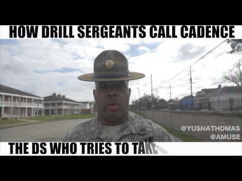 HOW DRILL SERGEANTS CALL CADENCE