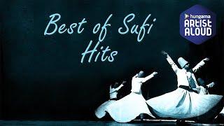 Best of Sufi Jukebox | Sufi Jukebox 2017 | Artist Aloud