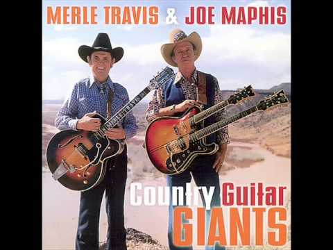 Merle Travis&Joe Maphis / Lonesome Road Blues