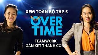 Overtime tập 5