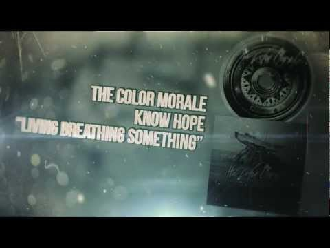 The Color Morale - Living Breathing Something