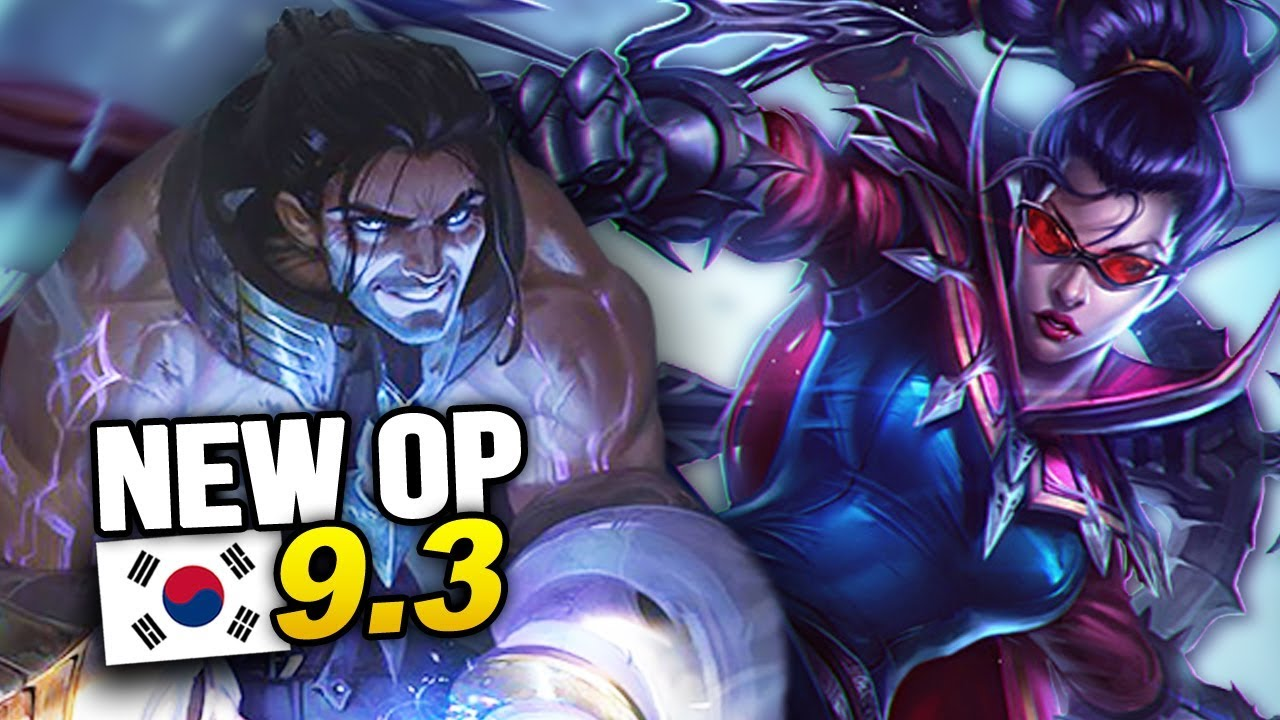 8 New OP Builds and Champs in Korea Patch 9.3 SEASON 9 (League of Legends)