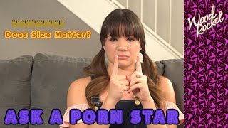 Ask A Porn Star: Does Size Matter?