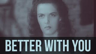"""Better With You (original song) - footage from """"The Outlaw"""""""