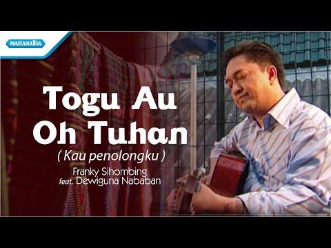 Download Lagu Franky Sihombing - Togu Au Oh Tuhan / Kau Penolongku (Official Music Video) MP3 Free