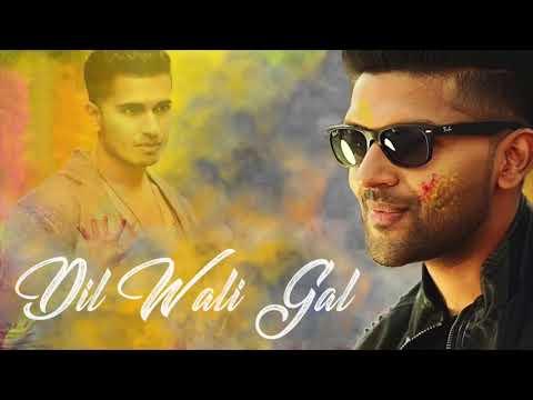 Guru Randhawa New Song - Dil Wali Gal -Official Song   Manj Musik   2017