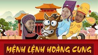 Hài Tết 2019 | MỆNH LỆNH HOÀNG CUNG  | Trung Ruồi  | Phim hài ca nhạc 2019