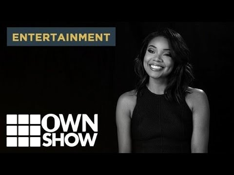 Gabrielle Union: Who Am I | #OWNSHOW | Oprah Winfrey Network