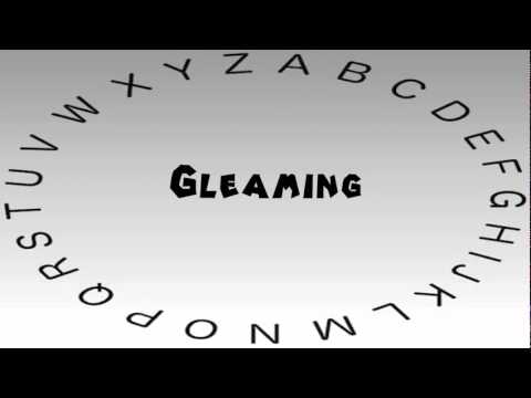 How to Say or Pronounce Gleaming