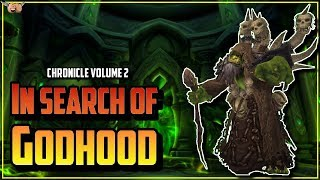Warcraft Lore [Chronicle Vol 2] - In Search of Godhood / The Tomb of Sargeras