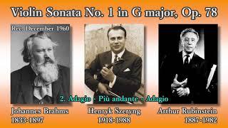 Brahms: Violin Sonata No. 1, Szeryng & Rubinstein (1960) ブラームス ヴァイオリンソナタ第1番 シェリング&ルービンシュタイン