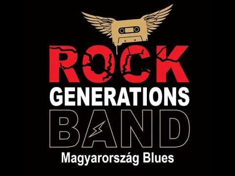 Rock Generations Band - Magyarország Blues