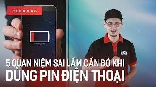 TechGuide: 5 quan niệm sai lầm cần bỏ khi sử dụng pin điện thoại