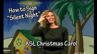 How to Sign Silent Night   Silent Night with American Sign Language