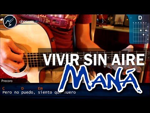 Como tocar Vivir Sin Aire MANA Guitarra Acustica VERSION ORIGINAL HD Tutorial COMPLETO