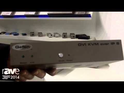 ISE 2014: Gefen Shows Its KVM Over IP Virtual Matrix